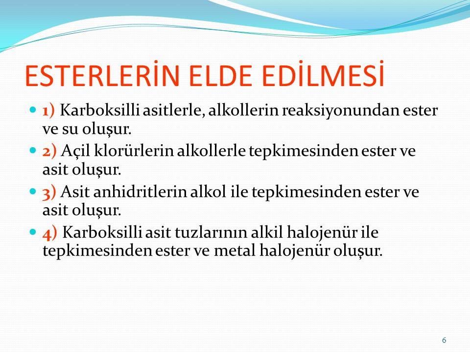 ESTERLERİN ELDE EDİLMESİ