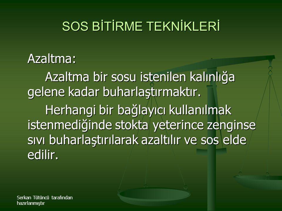 SOS BİTİRME TEKNİKLERİ