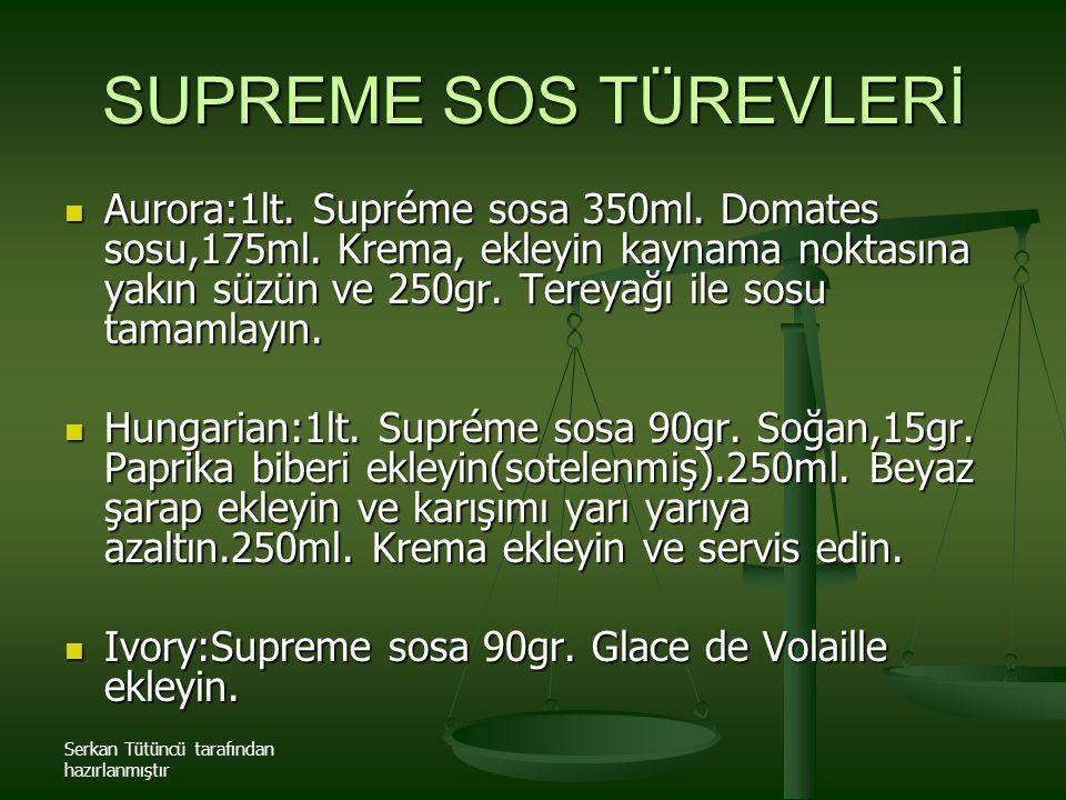 SUPREME SOS TÜREVLERİ