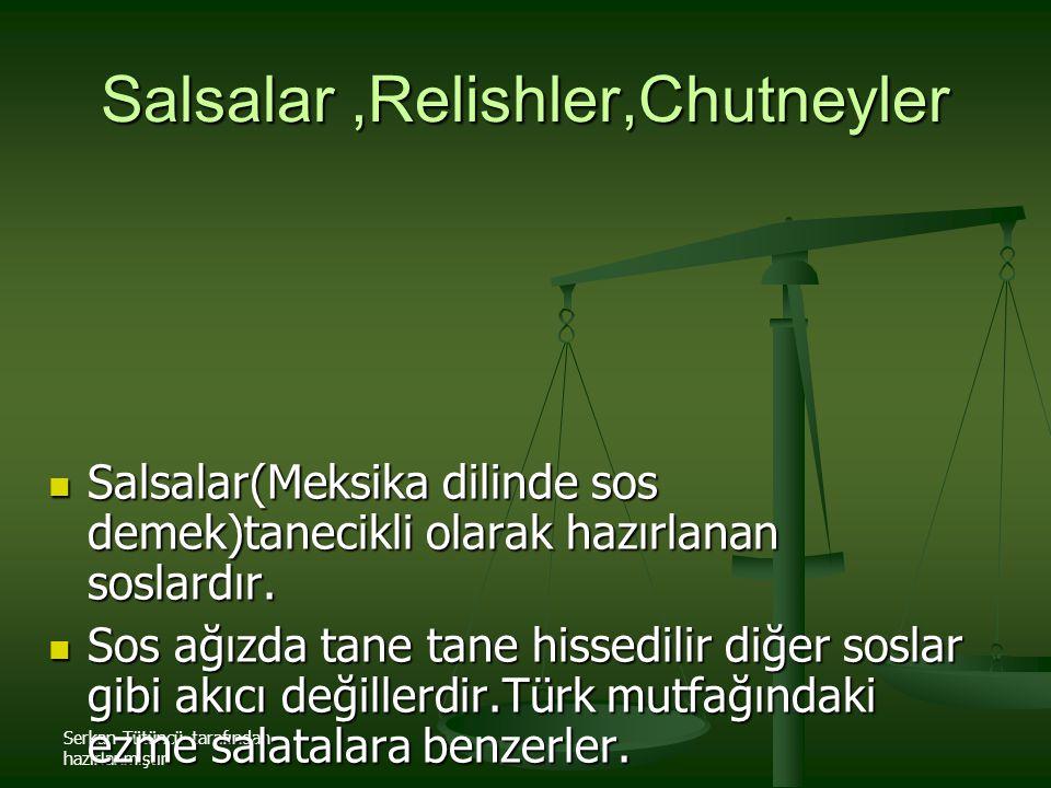 Salsalar ,Relishler,Chutneyler