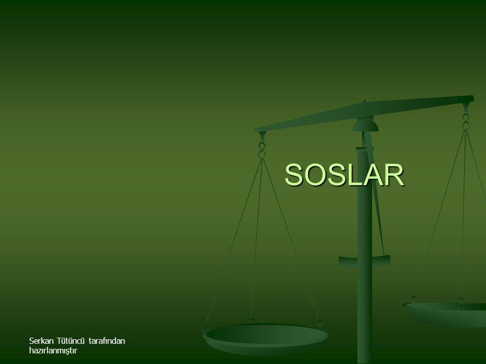 SOSLAR Serkan Tütüncü tarafından hazırlanmıştır