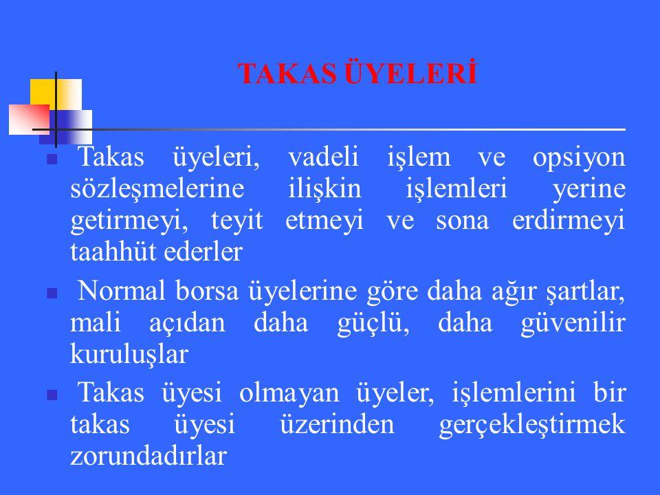TAKAS ÜYELERİ