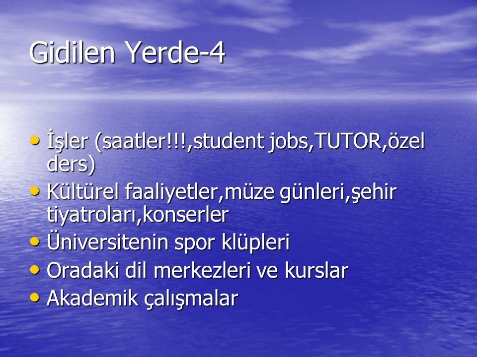 Gidilen Yerde-4 İşler (saatler!!!,student jobs,TUTOR,özel ders)