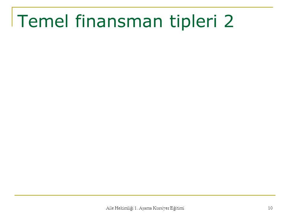 Temel finansman tipleri 2