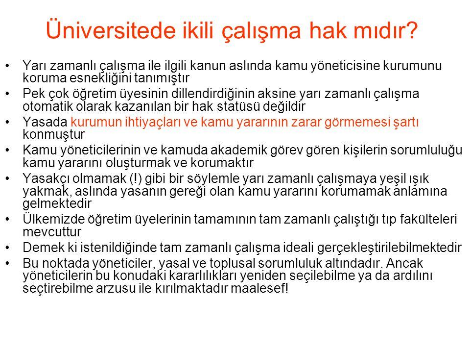 Üniversitede ikili çalışma hak mıdır