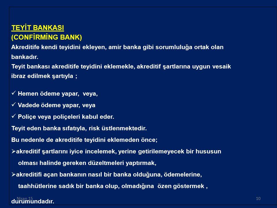 TEYİT BANKASI (CONFİRMİNG BANK)