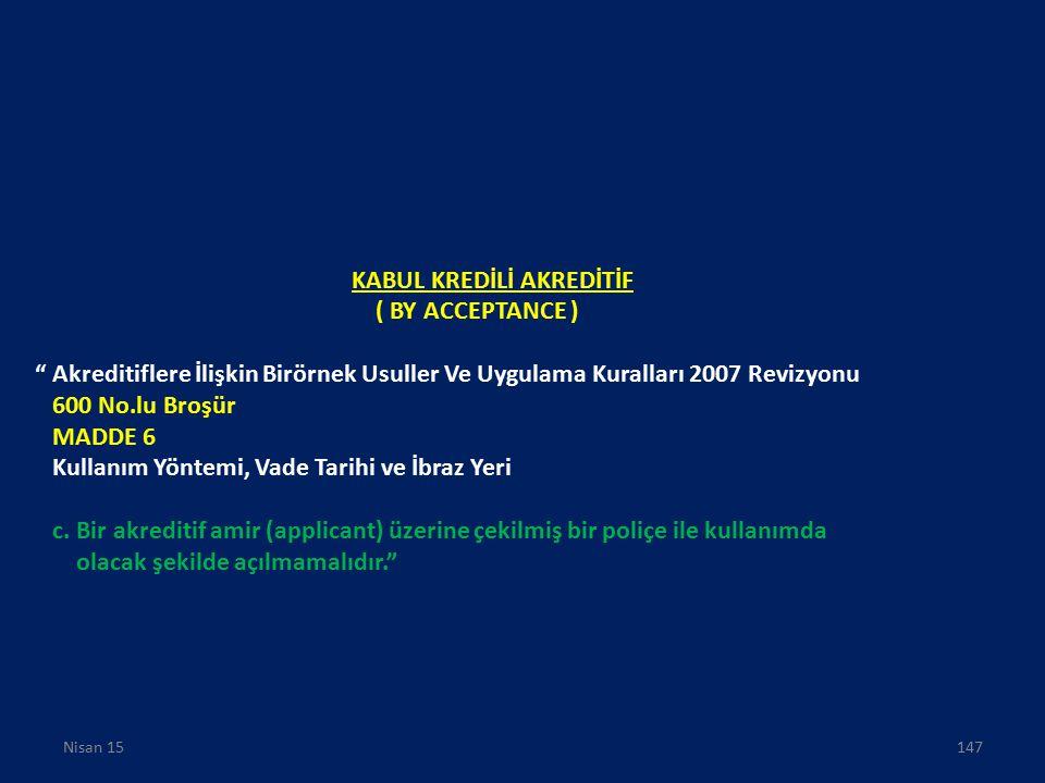 KABUL KREDİLİ AKREDİTİF ( BY ACCEPTANCE )