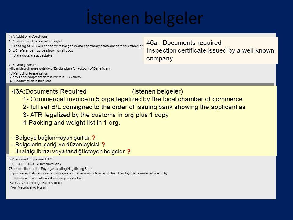 İstenen belgeler 46a : Documents required