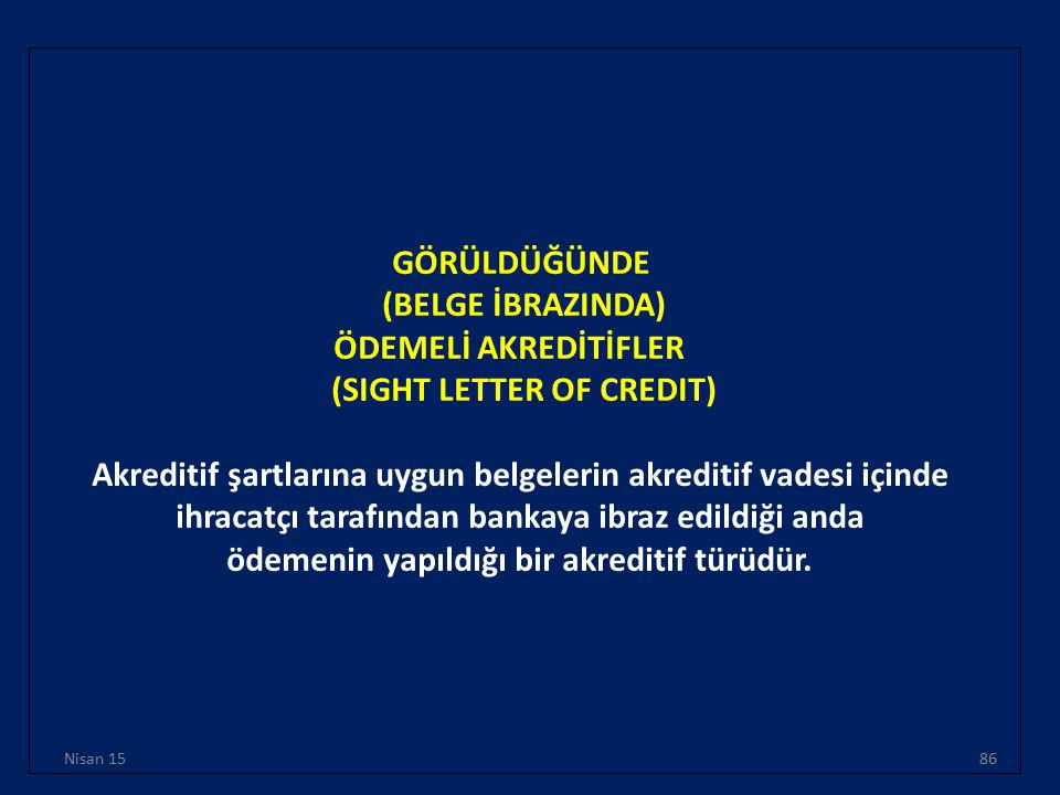 (SIGHT LETTER OF CREDIT)