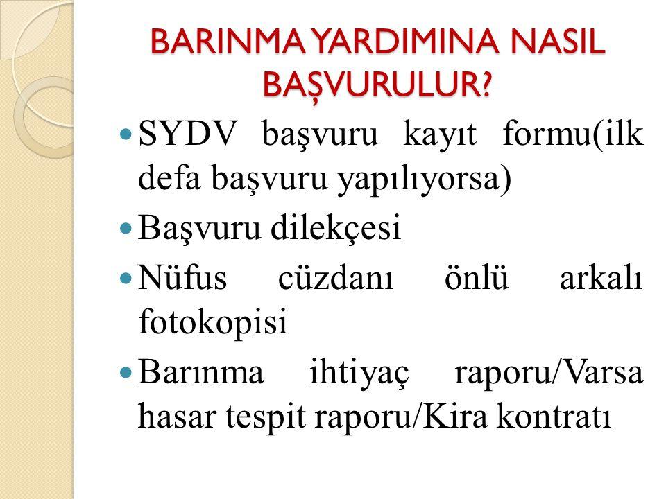 BARINMA YARDIMINA NASIL BAŞVURULUR