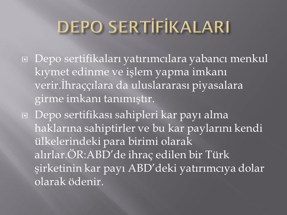 DEPO SERTİFİKALARI