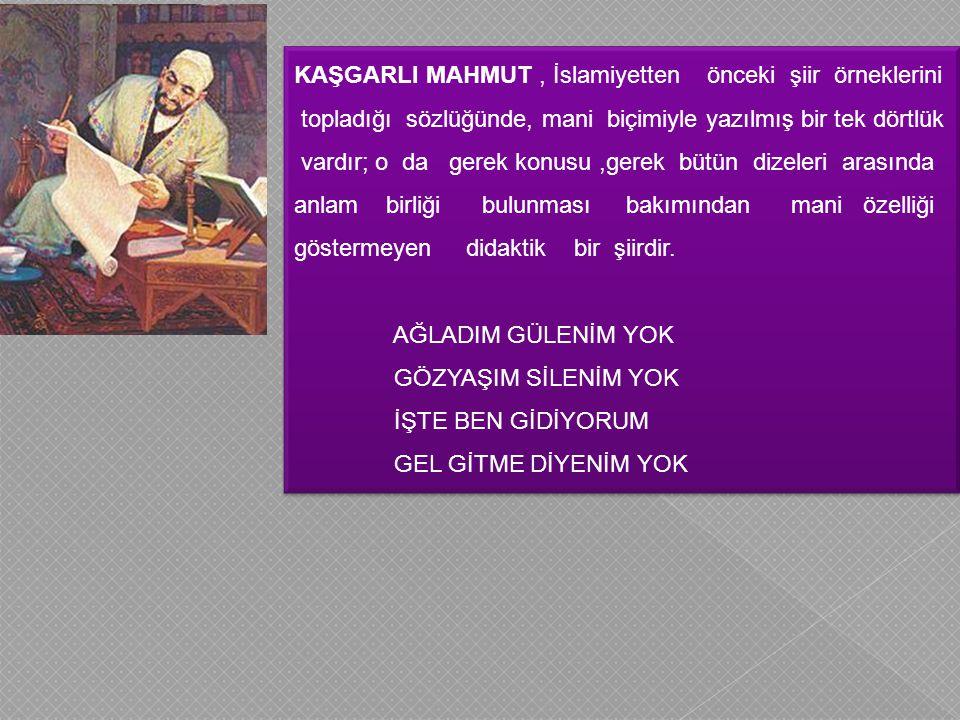 KAŞGARLI MAHMUT , İslamiyetten önceki şiir örneklerini
