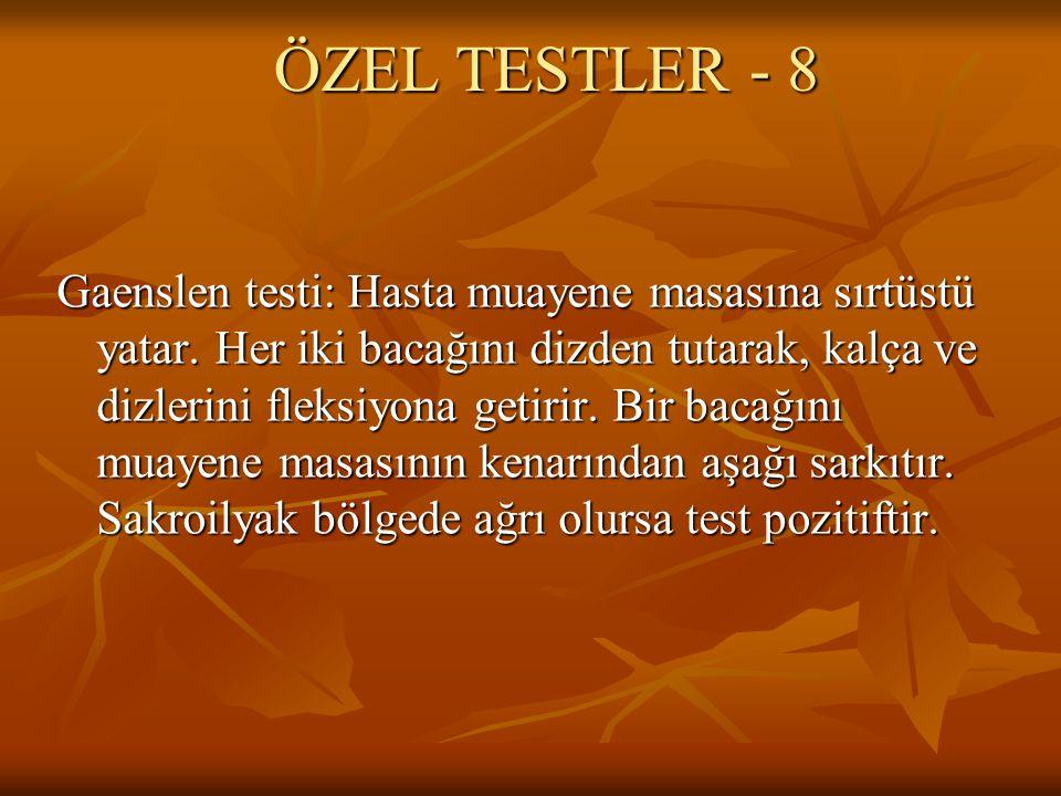 ÖZEL TESTLER - 8