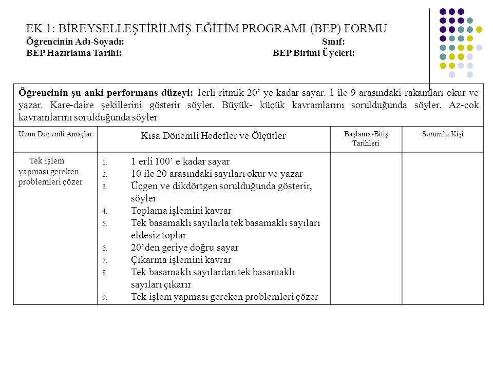 EK 1: BİREYSELLEŞTİRİLMİŞ EĞİTİM PROGRAMI (BEP) FORMU