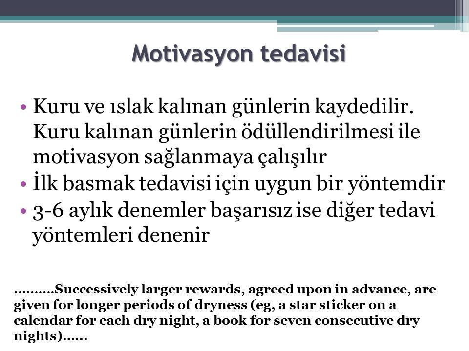 Motivasyon tedavisi Kuru ve ıslak kalınan günlerin kaydedilir. Kuru kalınan günlerin ödüllendirilmesi ile motivasyon sağlanmaya çalışılır.