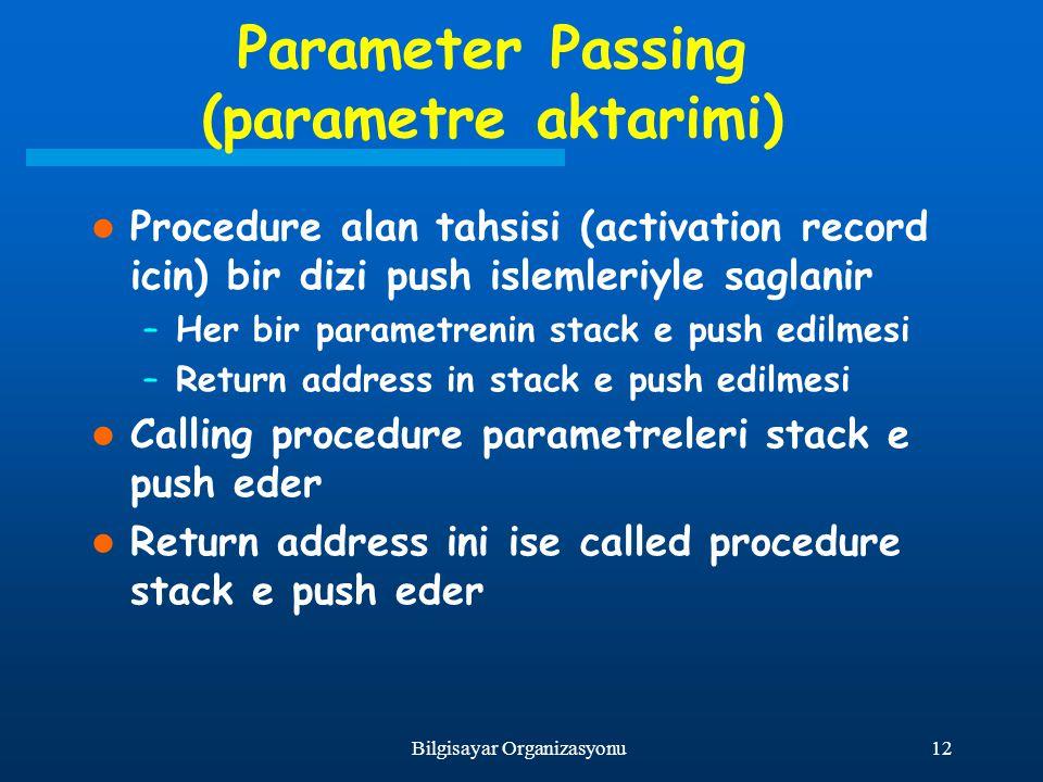 Parameter Passing (parametre aktarimi)