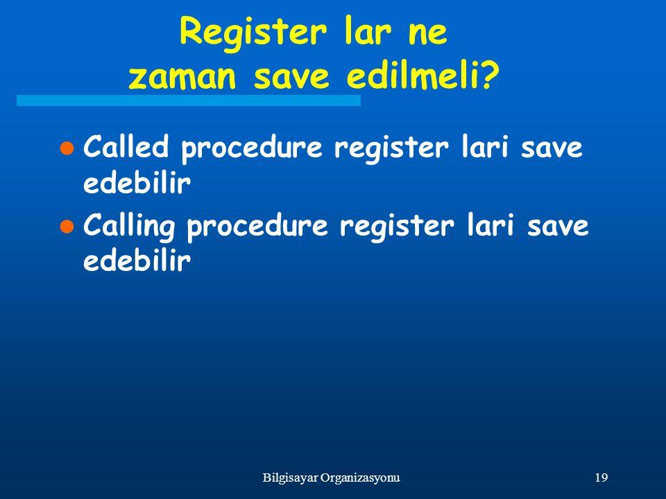 Register lar ne zaman save edilmeli