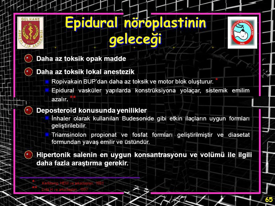 Epidural nöroplastinin geleceği