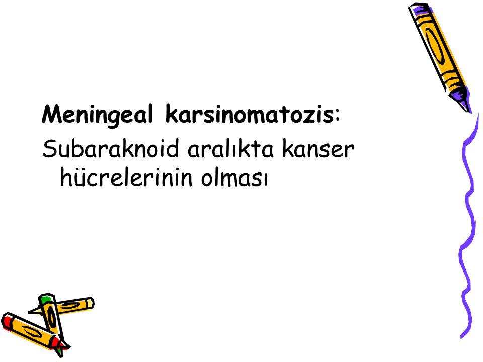 Meningeal karsinomatozis: