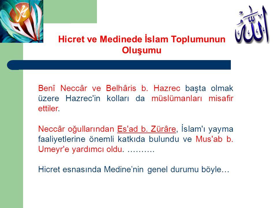 Hicret ve Medinede İslam Toplumunun Oluşumu