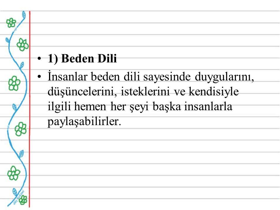 1) Beden Dili