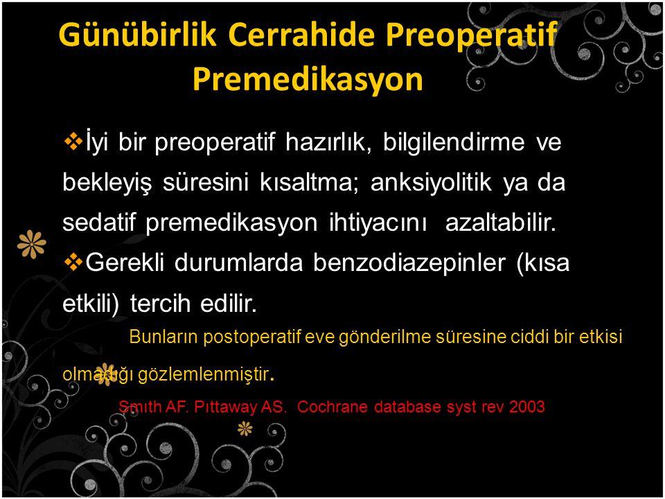 Günübirlik Cerrahide Preoperatif Premedikasyon