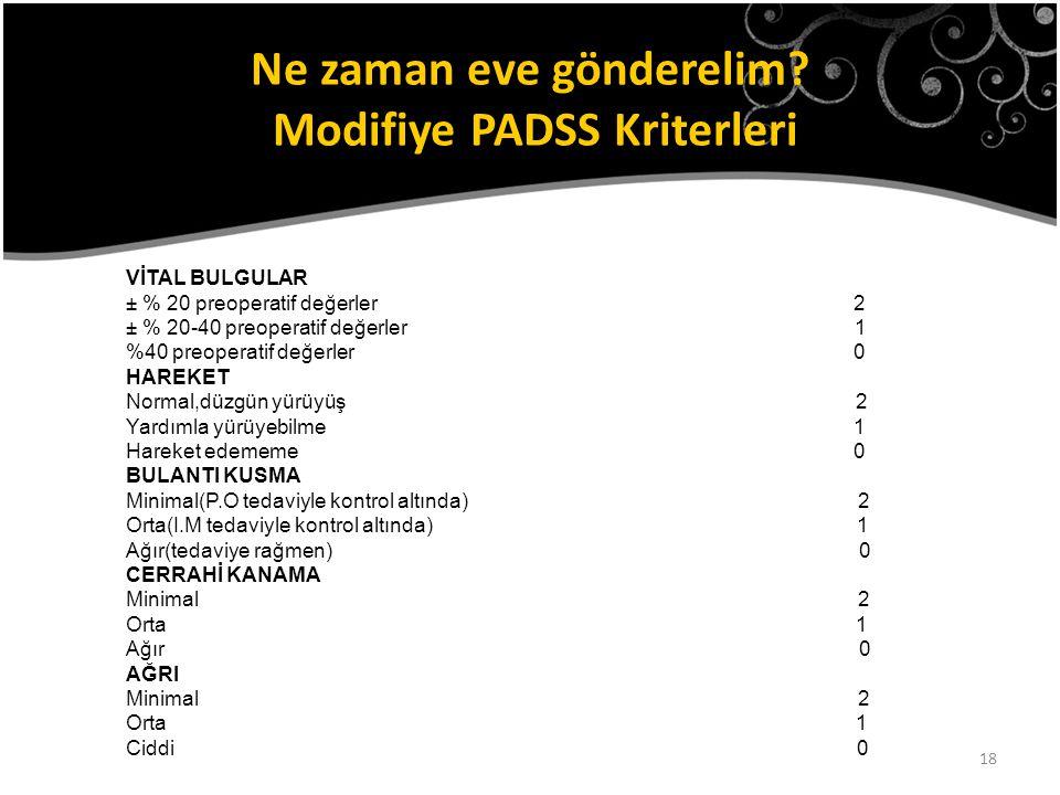 Ne zaman eve gönderelim Modifiye PADSS Kriterleri