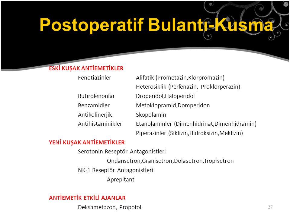 Postoperatif Bulantı-Kusma