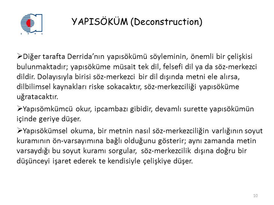YAPISÖKÜM (Deconstruction)