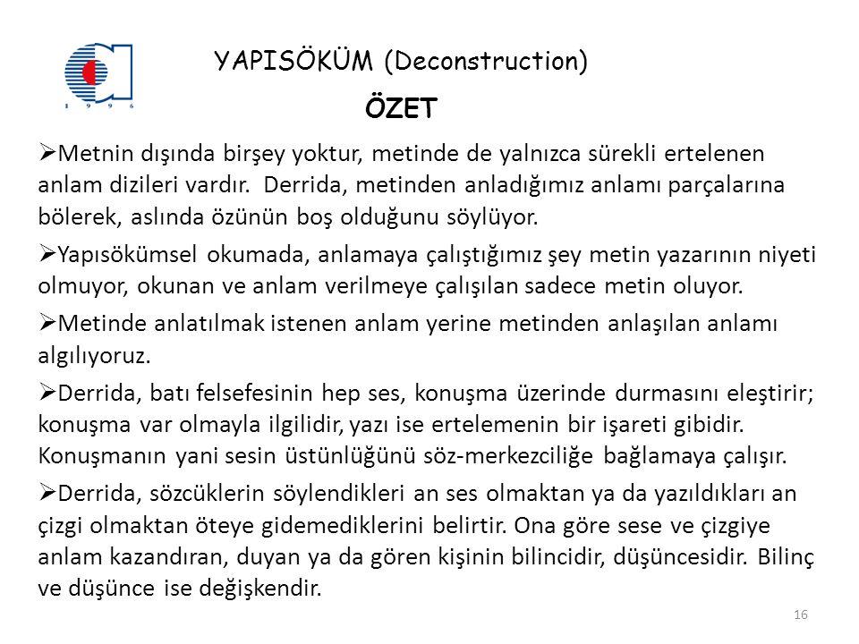 YAPISÖKÜM (Deconstruction) ÖZET