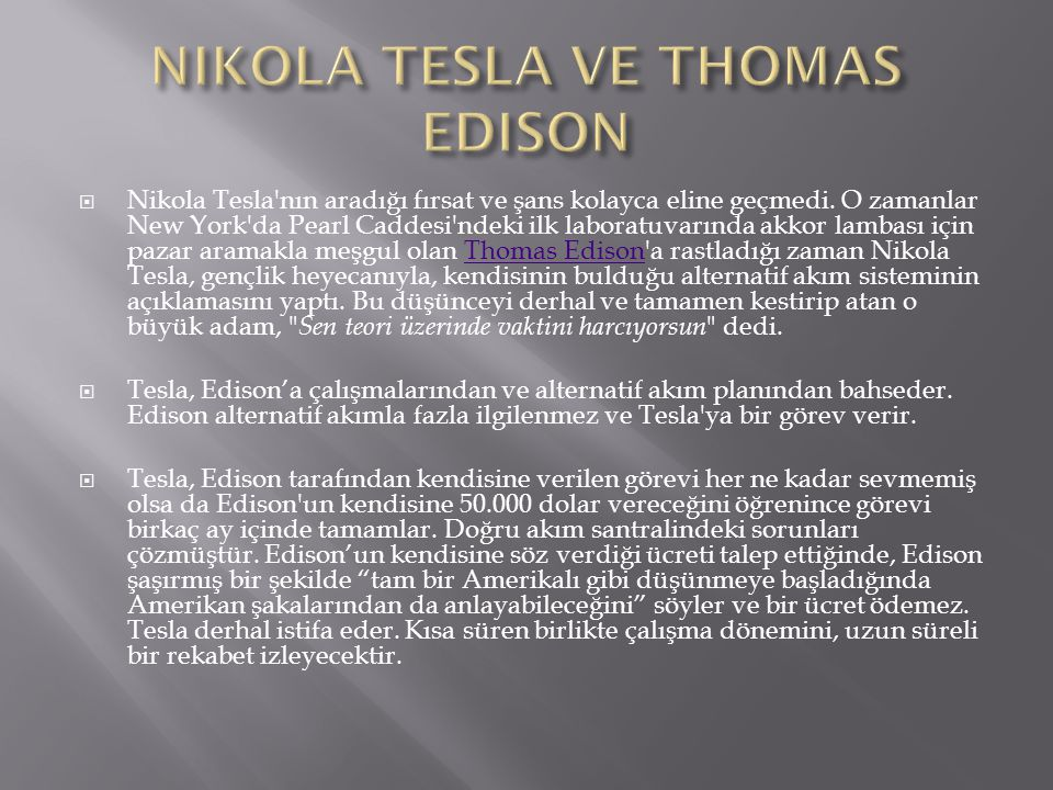 NIKOLA TESLA VE THOMAS EDISON