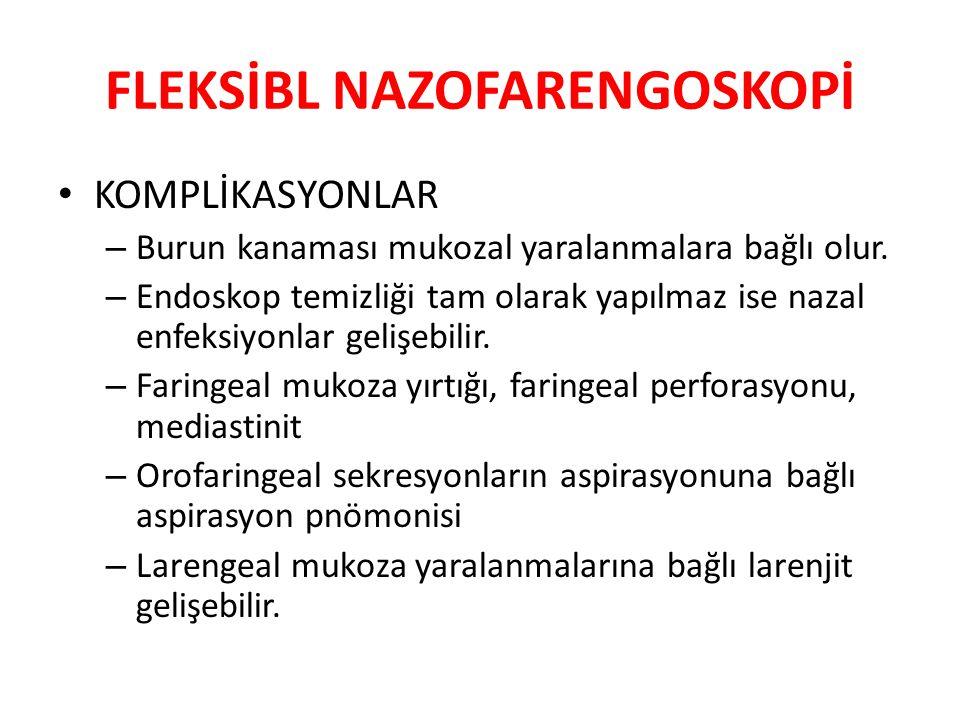 FLEKSİBL NAZOFARENGOSKOPİ