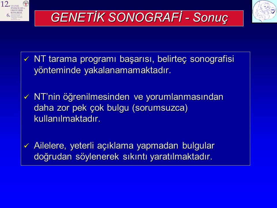 GENETİK SONOGRAFİ - Sonuç