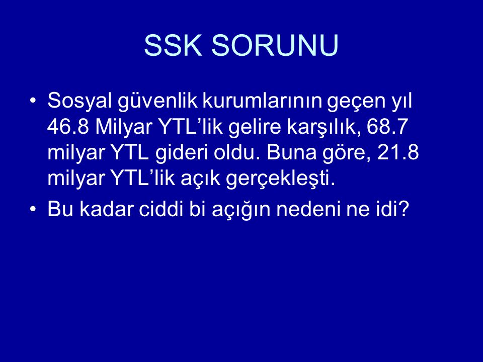 SSK SORUNU