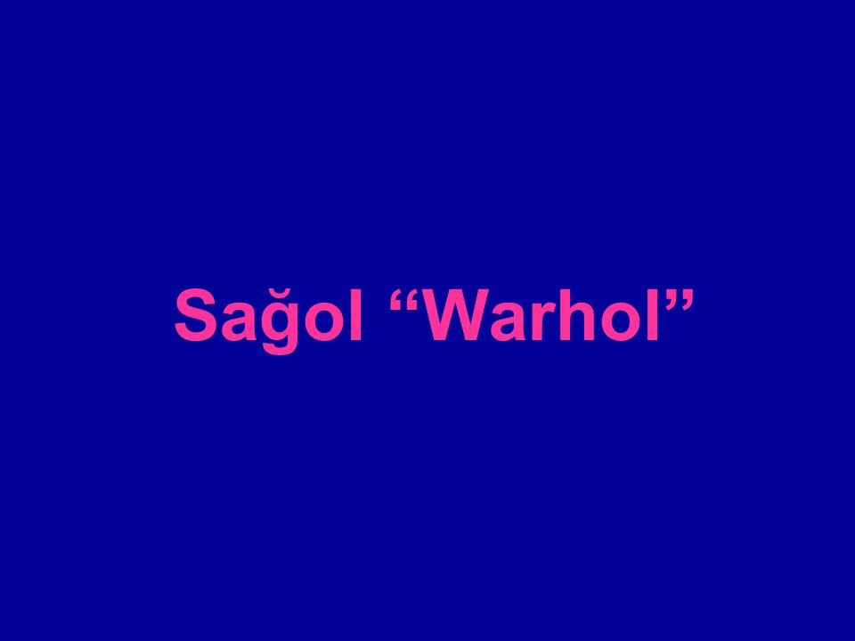 Sağol Warhol