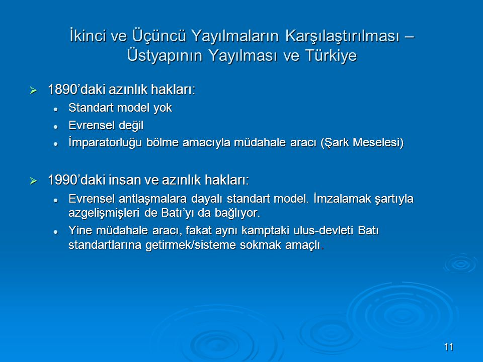 İkinci ve Üçüncü Yayılmaların Karşılaştırılması – Üstyapının Yayılması ve Türkiye