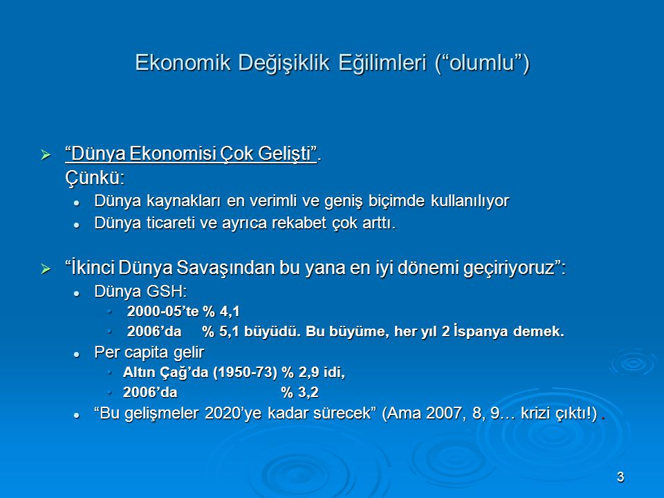 Ekonomik Değişiklik Eğilimleri ( olumlu )