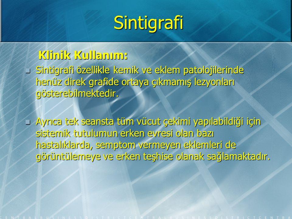 Sintigrafi Klinik Kullanım: