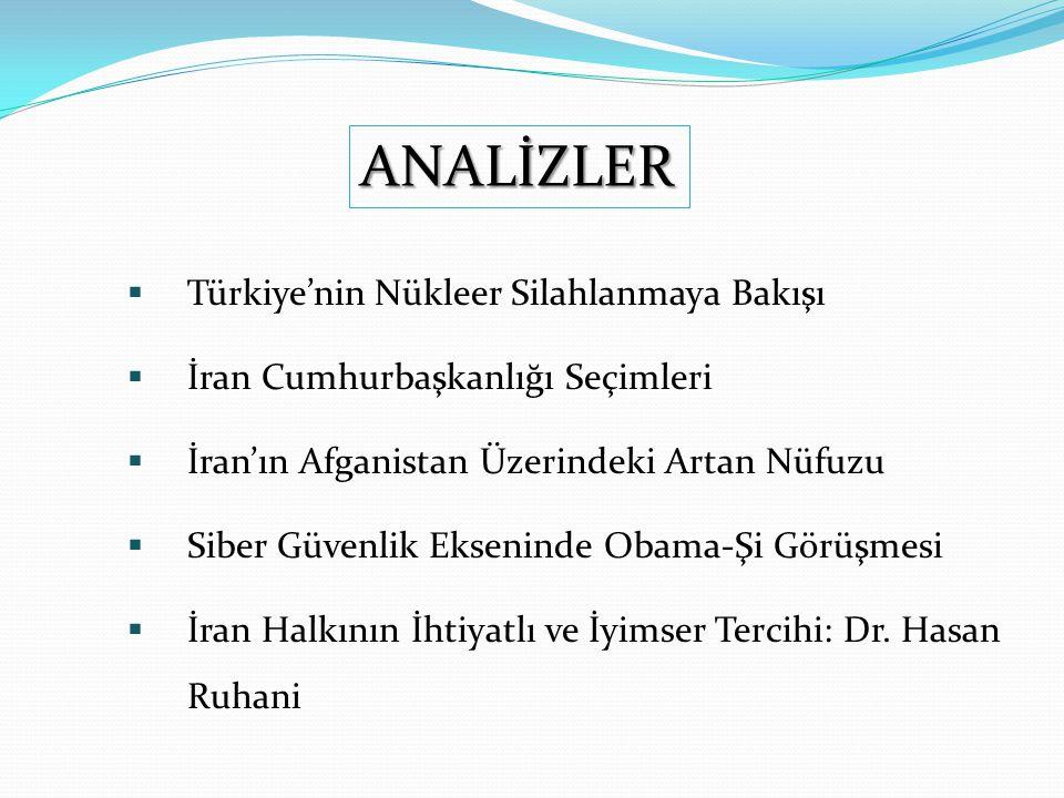 ANALİZLER Türkiye'nin Nükleer Silahlanmaya Bakışı