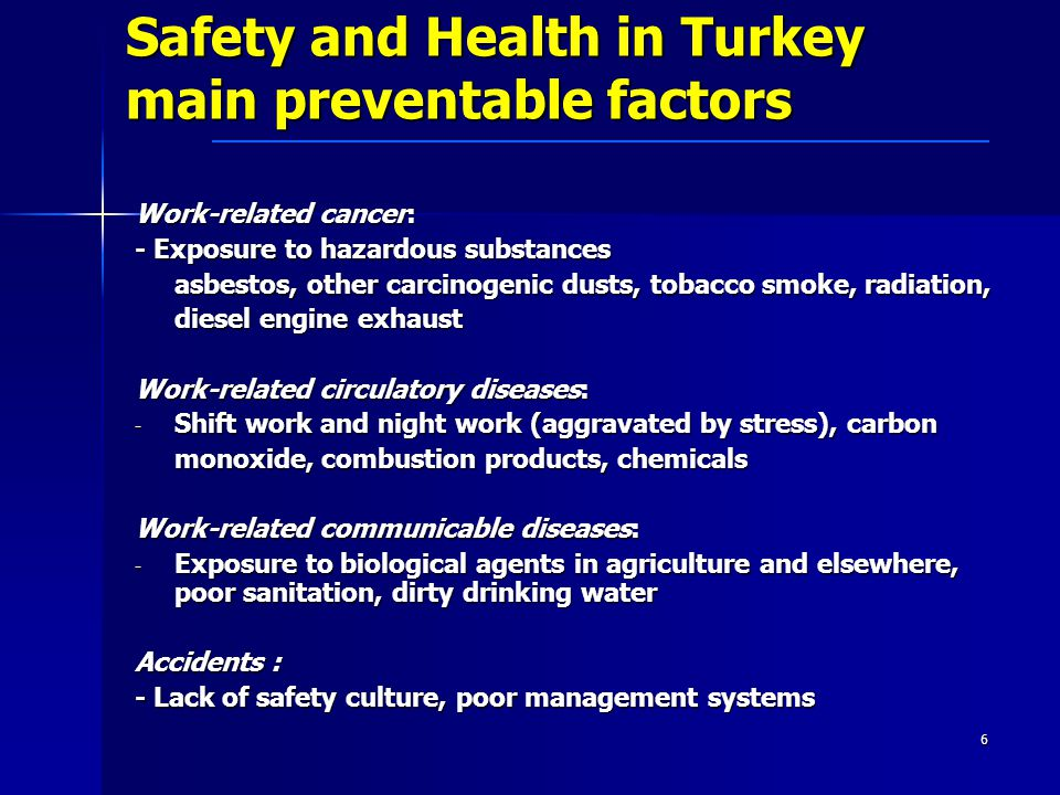Safety and Health in Turkey main preventable factors