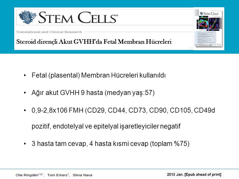 Steroid dirençli Akut GVHH'da Fetal Membran Hücreleri