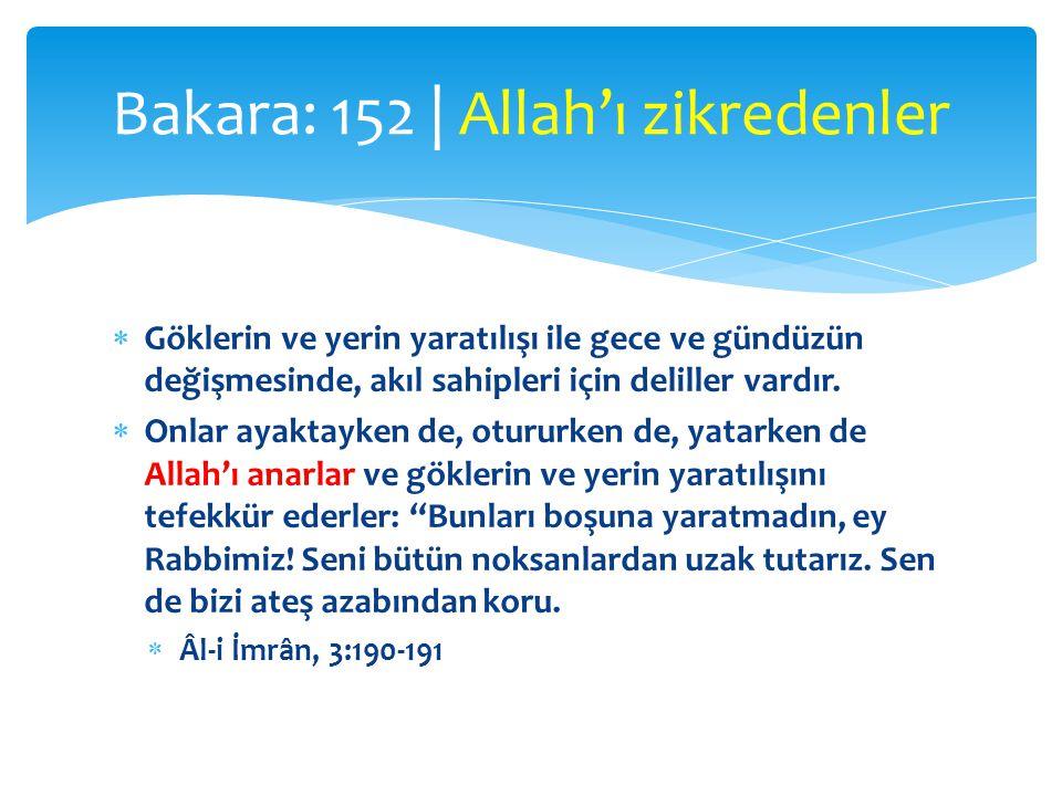 Bakara: 152 | Allah'ı zikredenler
