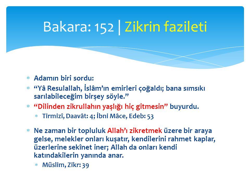 Bakara: 152 | Zikrin fazileti