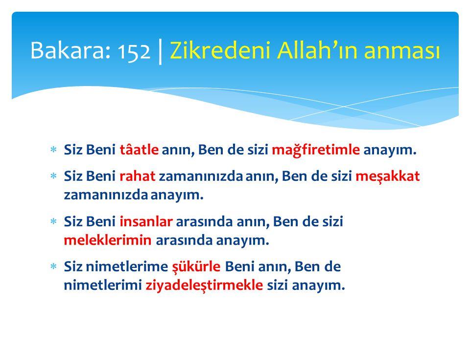Bakara: 152 | Zikredeni Allah'ın anması