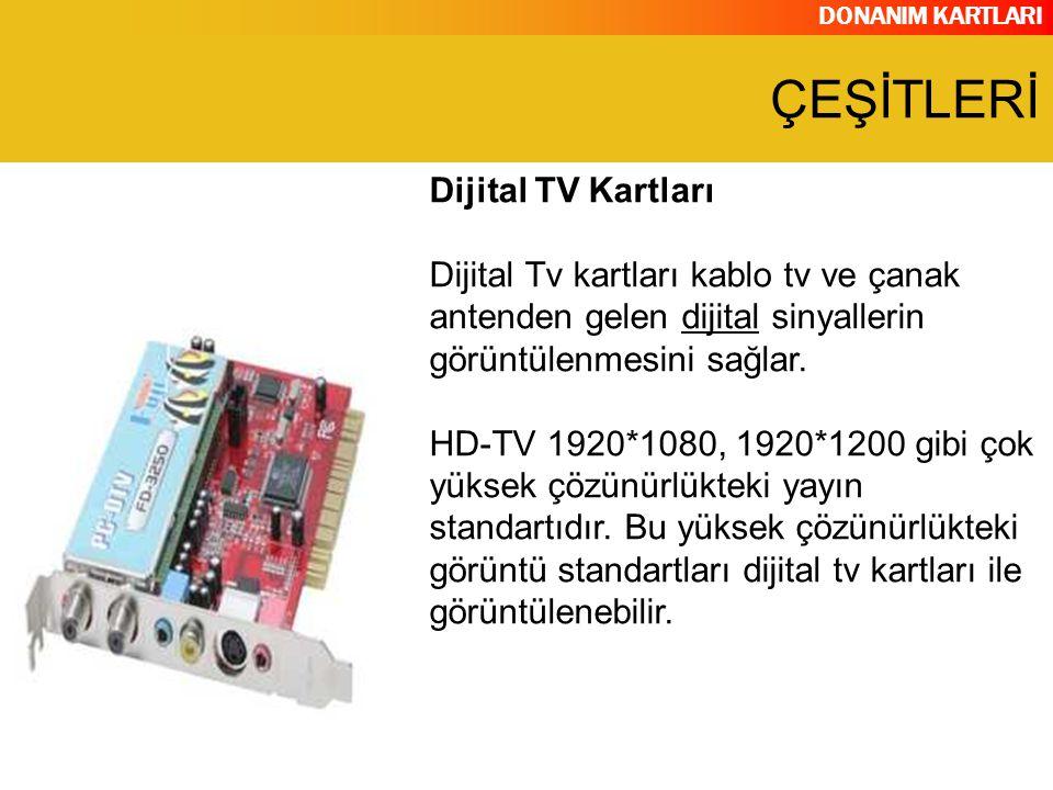 ÇEŞİTLERİ Dijital TV Kartları