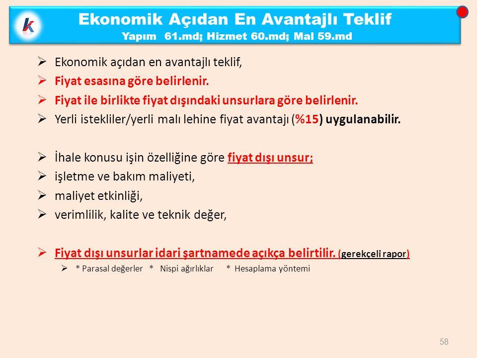 Ekonomik Açıdan En Avantajlı Teklif Yapım 61.md; Hizmet 60.md; Mal 59.md