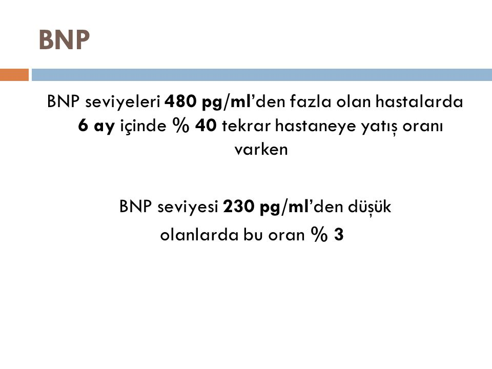 BNP seviyesi 230 pg/ml'den düşük
