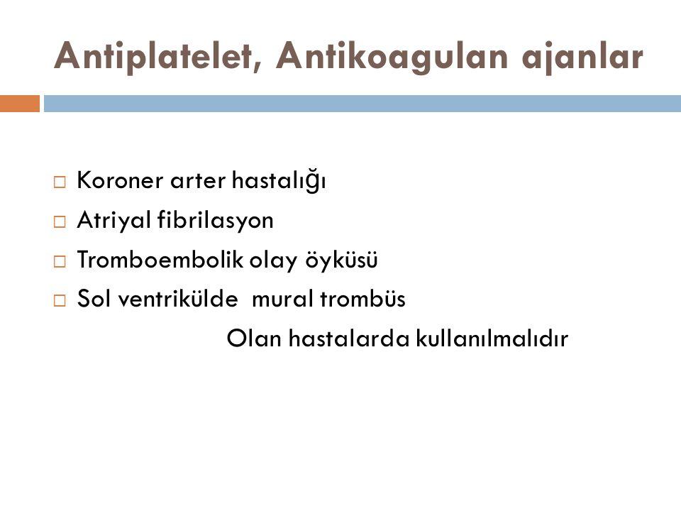 Antiplatelet, Antikoagulan ajanlar
