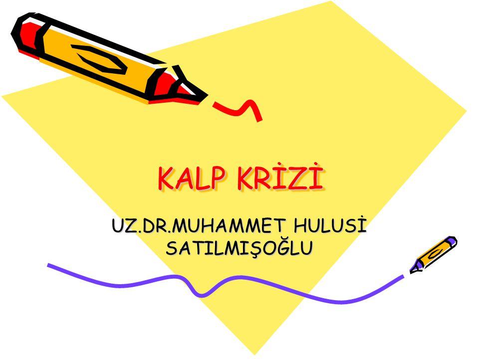 UZ.DR.MUHAMMET HULUSİ SATILMIŞOĞLU