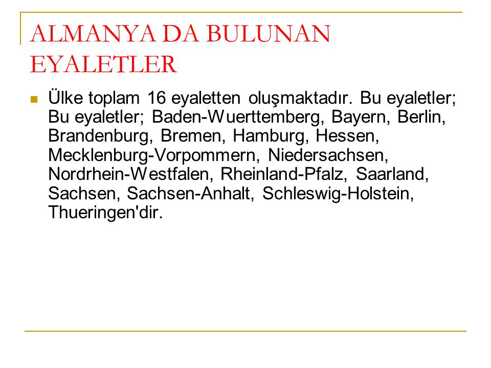 ALMANYA DA BULUNAN EYALETLER